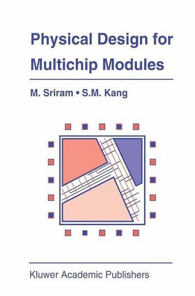 Physical Design for Multichip Modules