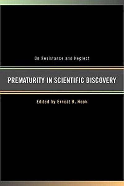 Prematurity in Scientific Discovery