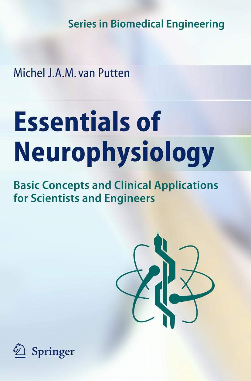 Essentials of Neurophysiology Michel van Putten