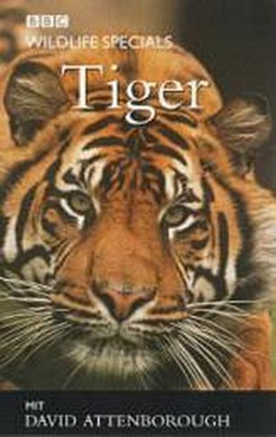 BBC Wildlife Specials, Videocassetten : Tiger, 1 Videocassette [VHS] - Komplett Media - Videokassette, Deutsch, David Attenborough, 49 Min., 49 Min.