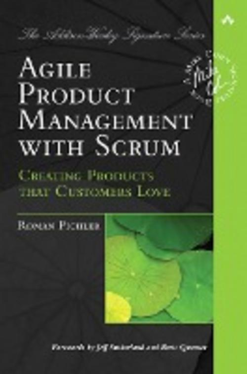 Agile Product Management with Scrum Roman Pichler