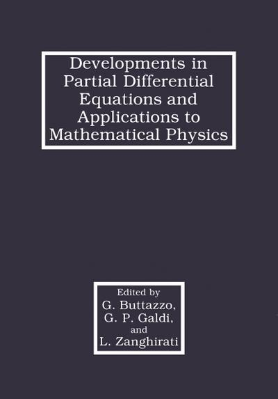 Developments in Partial Differential Equations and Applications to Mathematical Physics