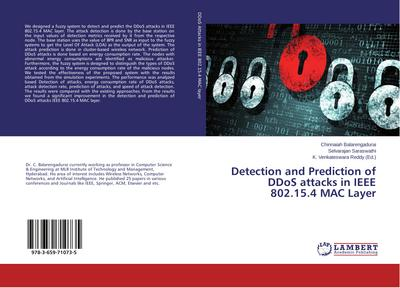 Detection and Prediction of DDoS attacks in IEEE 802.15.4 MAC Layer