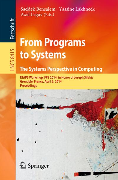 From Programs to Systems - The Systems Perspective in Computing