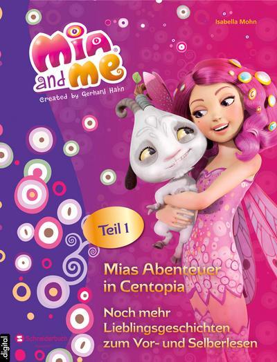 Mia and me - Mias Abenteuer in Centopia