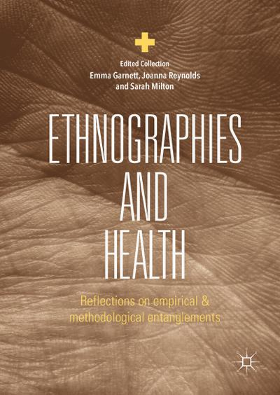 Ethnographies and Health