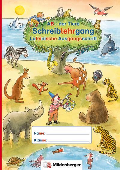 ABC der Tiere - Schreiblehrgang LA in Sammelmappe. Neubearbeitung. Klassenstufe 1. Schuljahr bis 2. Schuljahr