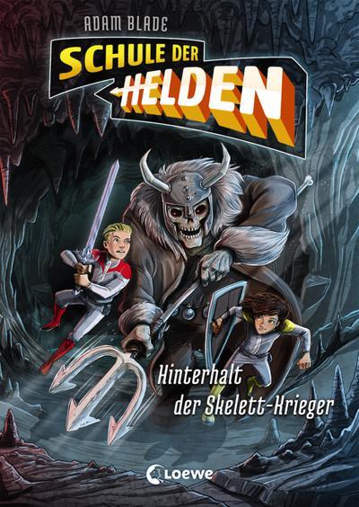 Schule der Helden - Hinterhalt der Skelett-Krieger