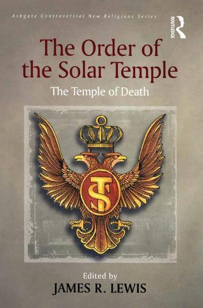 The Order of the Solar Temple: The Temple of Death