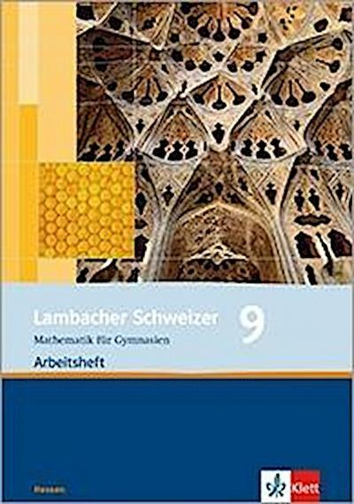 Lambacher Schweizer. 9. Schuljahr. Arbeitsheft plus Lösungsheft. Hessen