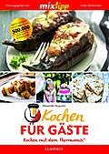 mixtipp Kochen für Gäste: Kochen mit dem Ther ...