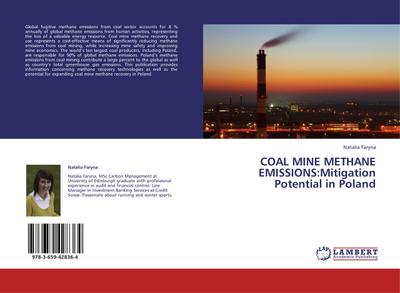 COAL MINE METHANE EMISSIONS:Mitigation Potential in Poland