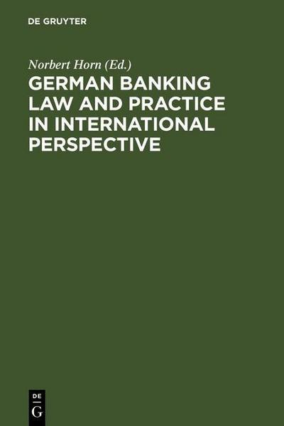 German Banking Law and Practice in International Perspective