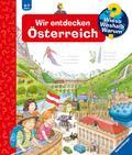 Wir entdecken Österreich (Wieso? Weshalb? Warum?, Band 58)
