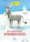 Der ausgebüxte Weihnachtsesel; Ill. v. Rachne ...