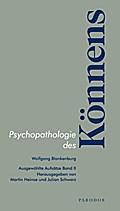 Psychopathologie des Könnens