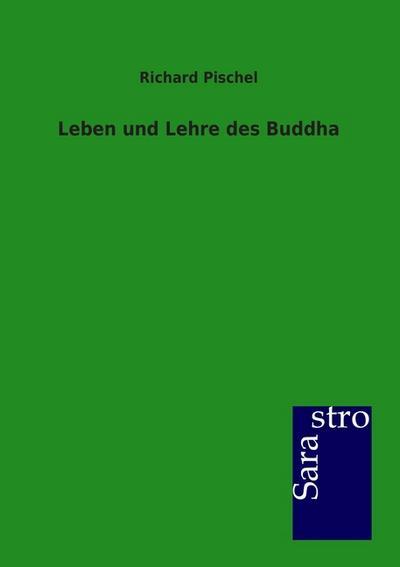 Leben und Lehre des Buddha