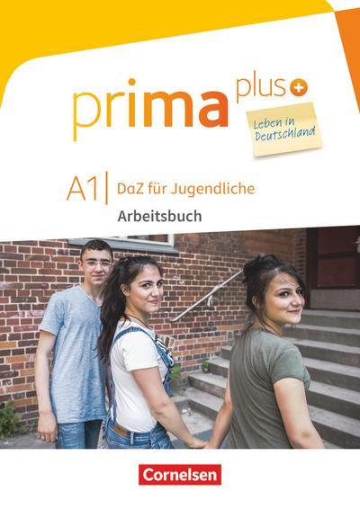 prima plus  A1 - Arbeitsbuch mit Audios online, Zusatzübungen und Lösungen