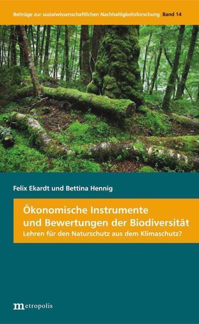 Ökonomische Instrumente und Bewertungen der Biodiversität