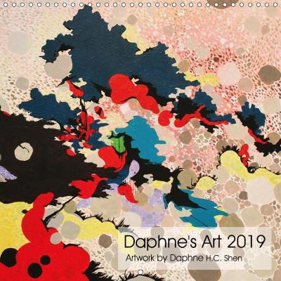 Daphne's Art 2019 (Wall Calendar 2019 300 × 300 mm Square)