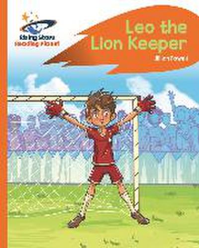 Reading Planet - Leo the Lion Keeper - Orange: Rocket Phonics