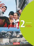 À plus! Ausgabe 2004. Band 2. Grammatikheft