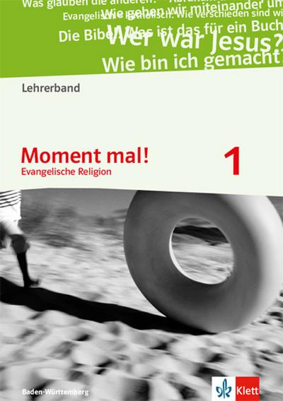 Moment mal! 1. Lehrerband mit CD-ROM 5./6. Klasse. Ausgabe Baden-Württemberg ab 2017