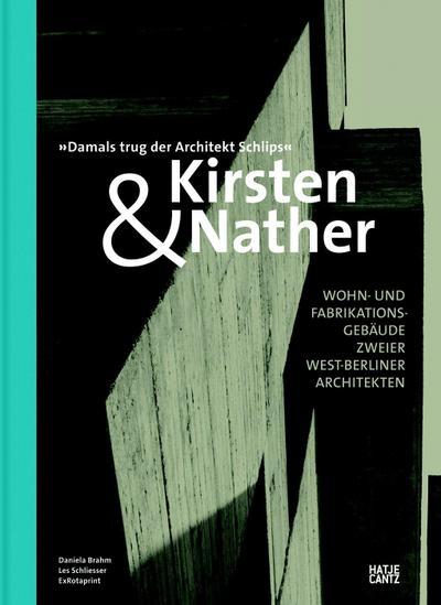 Kirsten & Nather - Wohn- und Fabrikationsgebäude zweier West-Berliner Architekten