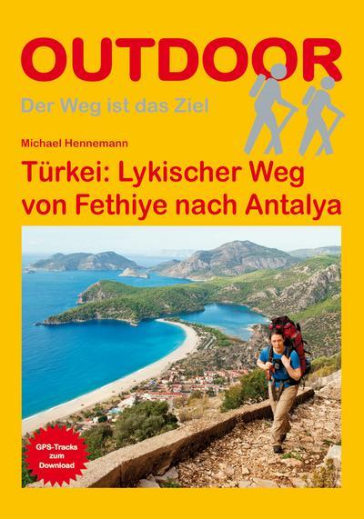 Türkei: Lykischer Weg von Fethiye nach Antalya (Der Weg ist das Ziel)