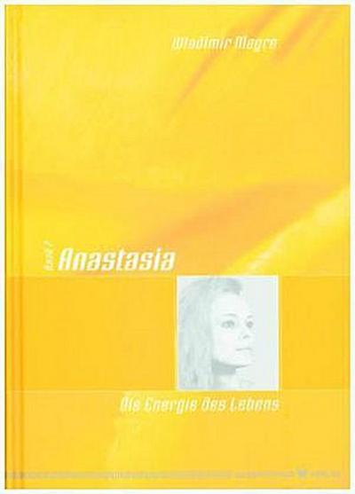 Anastasia - Die Energie des Lebens