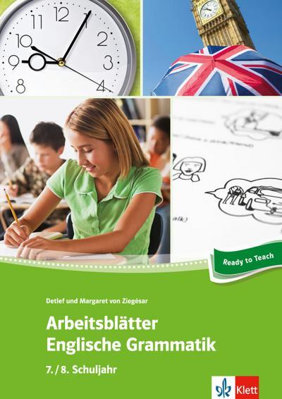 Arbeitsblätter Englisch. Englische Grammatik 7./8. Schuljahr
