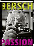 Passion; Ein Bild ist nicht genug; Hrsg. v. Wurschi, Peter; Deutsch; s/w- und Farbabb.