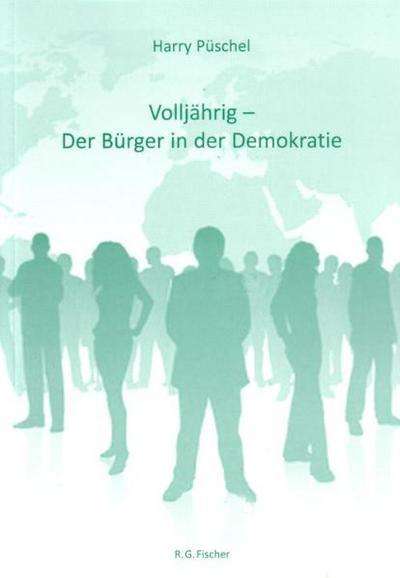 Volljährig - Der Bürger in der Demokratie