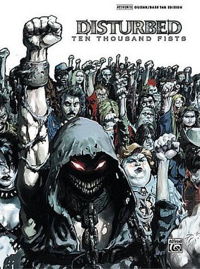 Ten Thousand Fists: Authentic Guitar/Bass Tab Edition