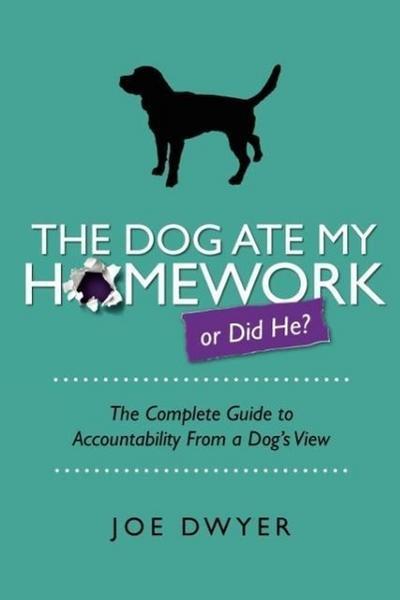 The Dog Ate My Homework