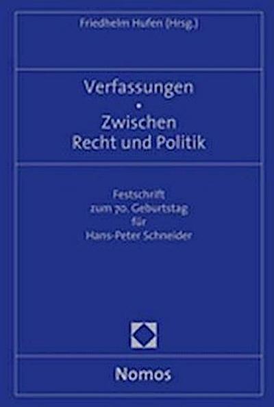 Verfassungen - Zwischen Recht und Politik
