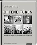 Offene Türen; Wohnen und Leben in der Dresdner Neustadt 1982 bis 1996; Deutsch; s/w-Abb.