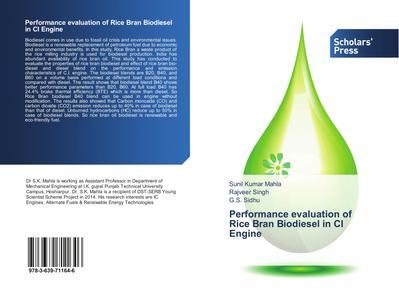 Performance evaluation of Rice Bran Biodiesel in CI Engine