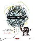 Kritzelzauber!; Ein Buch für kleine große Kün ...