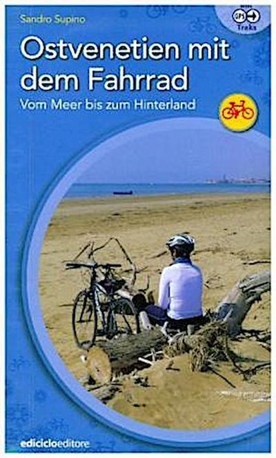 Ostvenetien mit dem Fahrrad