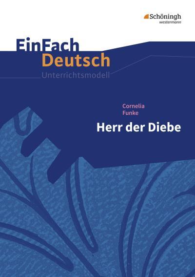 Herr der Diebe.EinFach Deutsch Unterrichtsmodelle