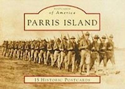 Parris Island: 15 Historic Postcards
