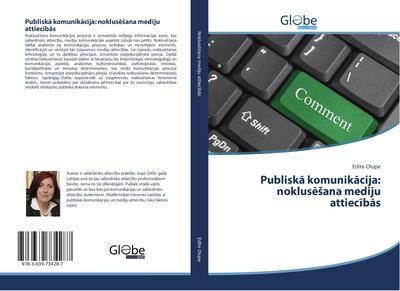Publiska komunikacija: nokluseSana mediju attiecibas