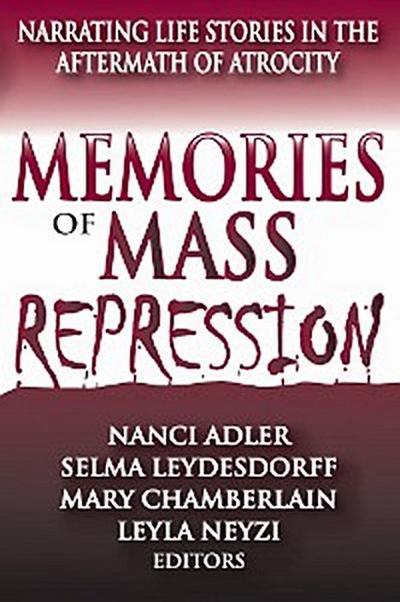 Memories of Mass Repression