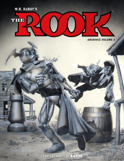 W.b. Dubay's The Rook Archives Volume 3
