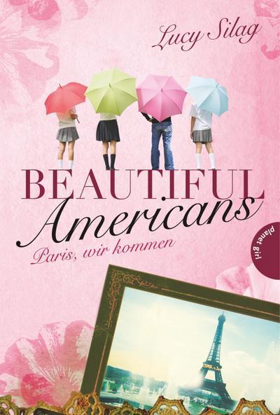 Beautiful Americans 01: Paris, wir kommen