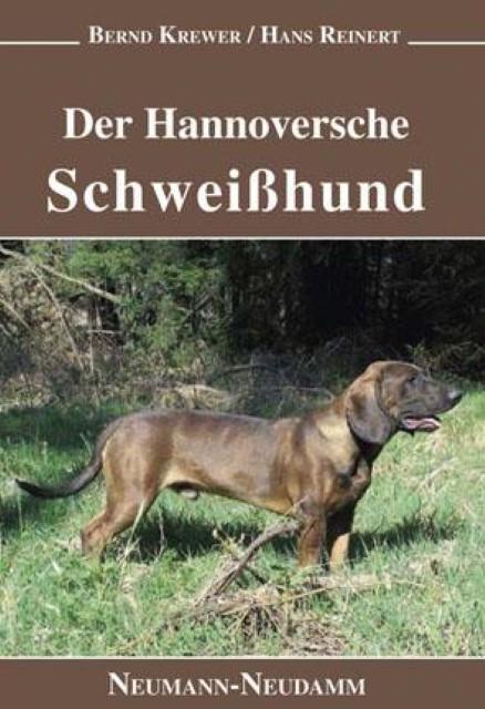 NEU Der Hannoversche Schweißhund Hans Reinert 811228