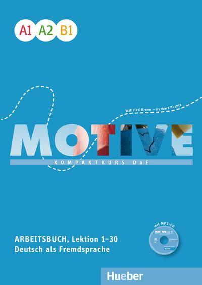 Motive A1-B1. Arbeitsbuch, Lektion 1-30 mit MP3-Audio-CD