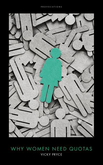 Why Women Need Quotas
