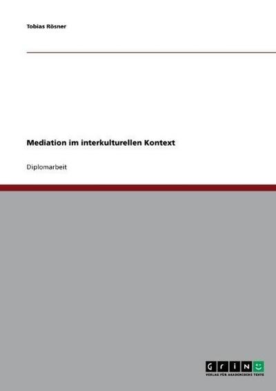 Mediation im interkulturellen Kontext